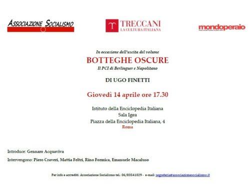 """Presentazione del libro di Ugo Finetti """"Botteghe Oscure il PCI di Berlinguer e Napolitano"""" – 14/04/2016"""