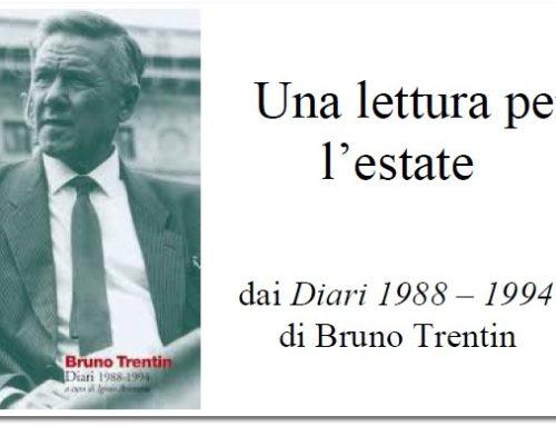 dai Diari 1988-1994 di Bruno Trentin  San Candido, 24 agosto